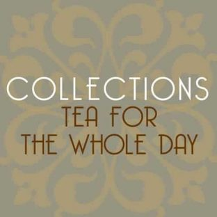 Whole Day Tea Collection