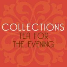 evening tea collection